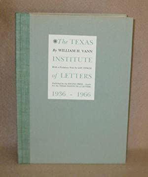 The Texas Institute of Letters 1936-1966