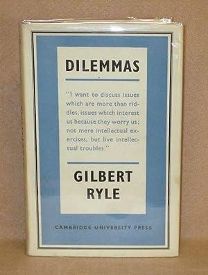 Dilemmas: Ryle, Gilbert