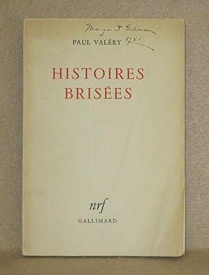 Histoires Brisées: Valéry, Paul