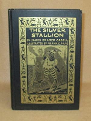 The Silver Stallion: Cabell, James Branch
