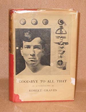 Good-Bye To All That: Graves, Robert