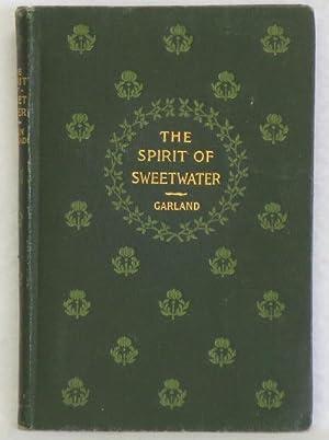 The Spirit of Sweetwater: Garland, Hamlin