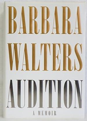 Audition: A Memoir: Walters, Barbara
