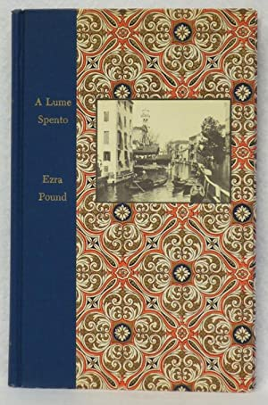 A Lume Spento And Other Early Poems: Pound, Ezra