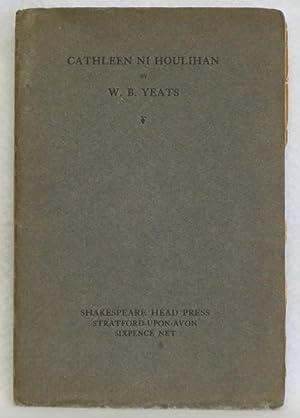 Cathleen Ni Houlihan: Yeats, W.B.