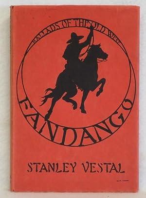 Fandango: Ballads of the Old West: Vestal, Stanley