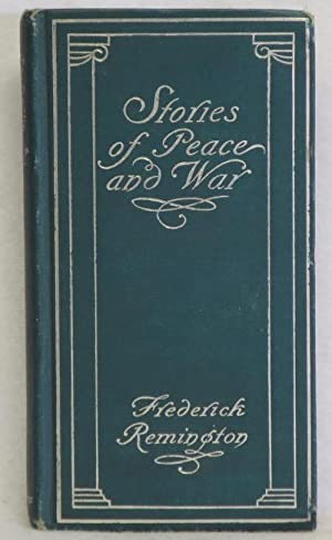 Stories of Peace and War: Remington, Frederic
