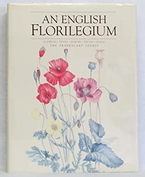 An English Florilegium: Stearn, William T. (Introduction by) and Notes on the Plates by Christopher...