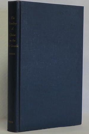 The Cavalry of Christ on the Rio Grande, 1849-1883: Doyon, Bernard