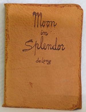 Moon in Splendor: De Long, Rhoda