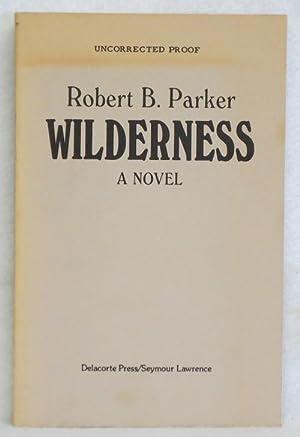 Wilderness: Parker, Robert B.