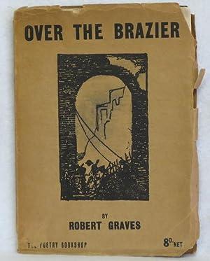 Over the Brazier: Graves, Robert