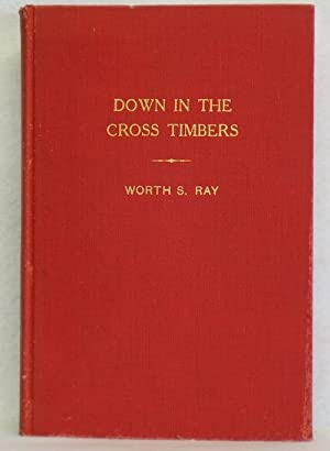 Down in the Cross Timbers: Ray, Worth S.