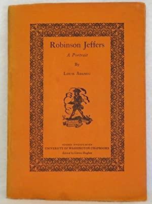 Robinson Jeffers: A Portrait: Adamic, Louis