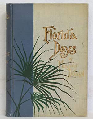 Florida Days: Deland, Margaret