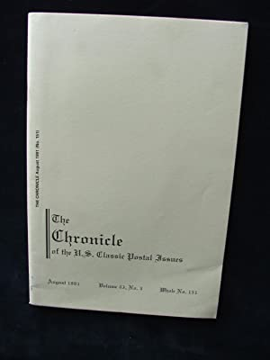 The Chronicle of the U.S. Classic Postal Issues, August 1991, Volume 43, No. 3, Whole No. 151