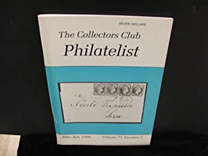 The Collectors Club Philatelist, Volume 75, Number 2, Mar,-Apr. 1996
