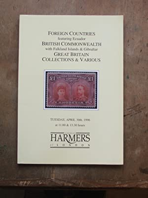 Catalogue of Foreign Countries, Biritsh Coomonwealth, Great Britain, Collections & Various: Sale ...
