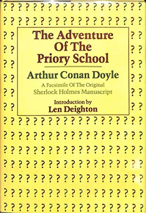 The adventure of the Priory School: A: Doyle, Arthur Conan