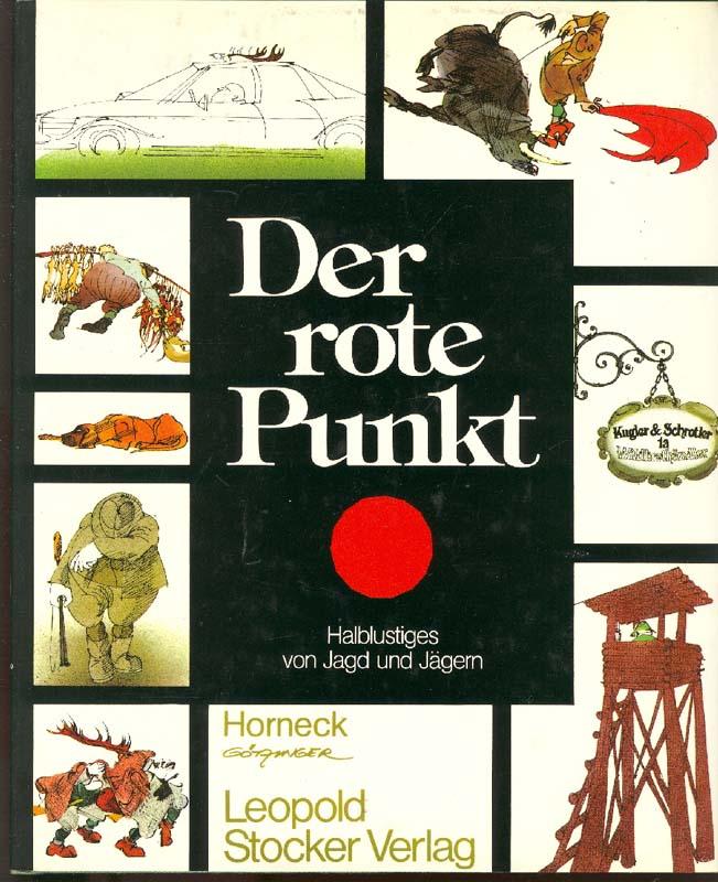 Der Rote Punkt Von Horneck Zvab