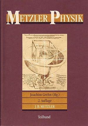 Metzler Physik, 2. Auflage - Teilband: Grehn, Joachim (Hrsg.):