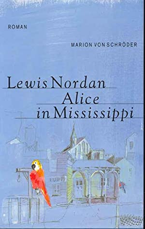 Alice in Mississippi: Nordan, Lewis: