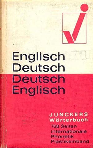 Junckers Wörterbuch - Englisch Deutsch / Deutsch: Seiffhart, Arthur: