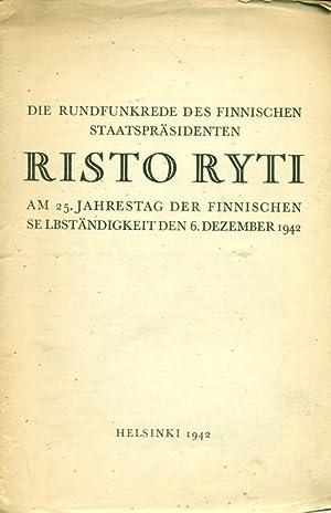 Die Rundfunkrede des Finnischen Staatspräsidenten Risto Ryti
