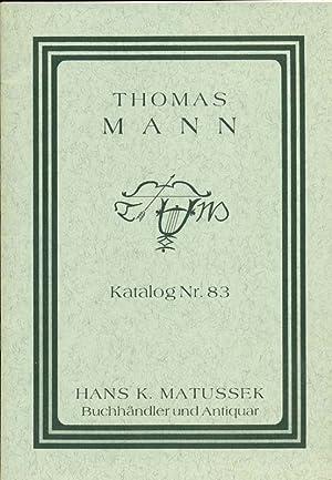 Thomas Mann. Katalog Nr. 83.: Matussek, Hans K.: