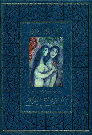 Die Bibel mit Bildern von Marc Chagall.: Hamp, Dr. Vinzenz,