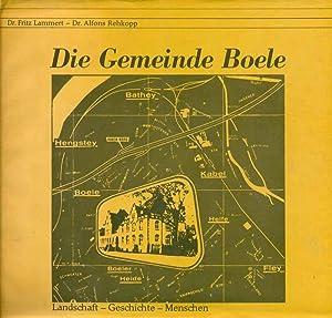 Die Gemeinde Boele. Landschaft - Geschichte -: Lammert, Dr. Fritz