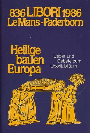 836 Libori 1986 Le Mans - Paderborn - Heilige bauen Europa: Erz. Generalvikariat Paderborn: