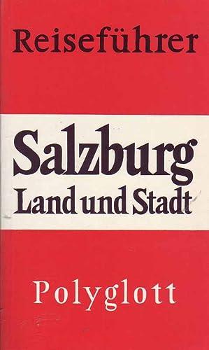 Salzburg - Land und Stadt: Lorenz, Eva: