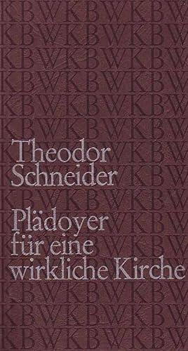 """Plädoyer für eine wirkliche Kirche - """"Gemeinsam: Schneider, Theodor:"""
