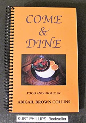 Come and Dine: Food & Frolic (SIGNED COPY)