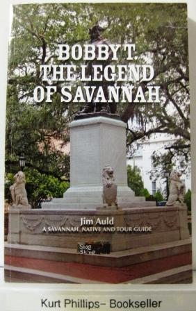 Bobby T. The Legend of Savannah