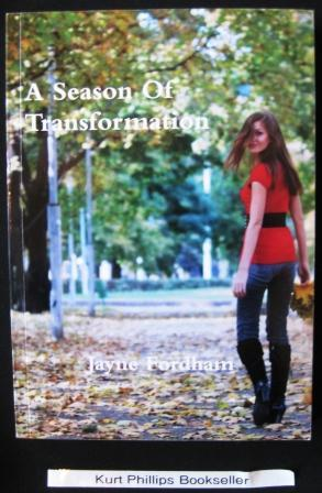 A Season Of Transformation (SIGNED COPY)