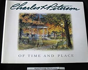 Charles L. Peterson: Of Place and Time (Signed Copy)