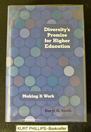 Diversity's Promise for Higher Education: Making It Work (Signed Copy)