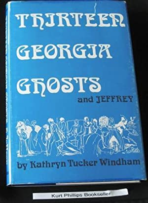 13 Georgia Ghosts and Jeffrey (SIGNED COPY)