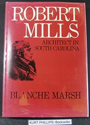 Robert Mills Architect in South Carolina