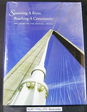 Spanning a River, Reaching a Community: The Story of the Ravenel Bridge
