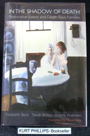 In the Shadow of Death: Restorative Justice: Beck, Elizabeth; Britto,
