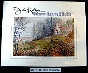 Watercolor Memories Of The Hills (Signed Copy)