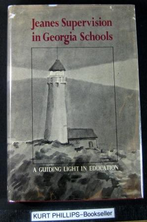 Jeanes Supervision in Georgia Schools A Guiding Light in Education A History of the Program from ...