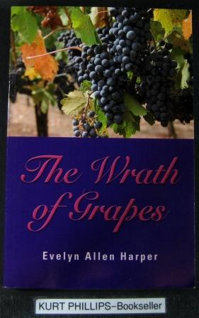 The Wrath of Grapes: The Accidental Mystery: Harper, Evelyn Allen
