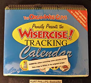 The OrganWiseGuys Proudly Present the Wisercise! Tracking Calendar