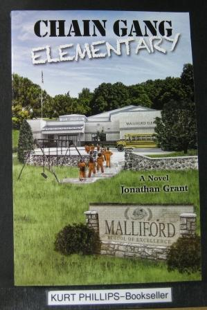 Chain Gang Elementary (Signed Copy)