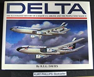 Delta: An Airline and Its Aircraft The: Davies, R. E.