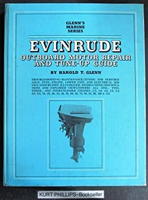 Evinrude Outboard Motor Repair And Tune-up Guide,: Glenn, Harold T.